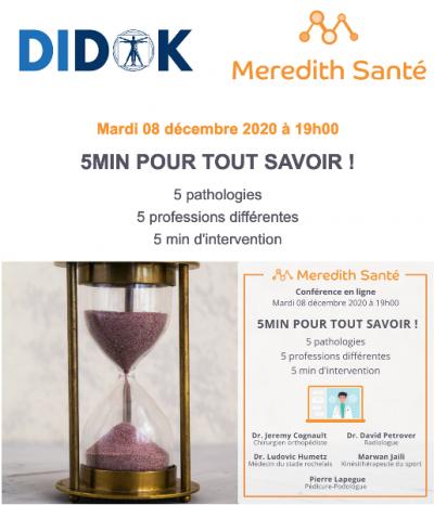 Mardi 08 décembre 2020 à 19h00  5MIN POUR TOUT SAVOIR ! Webinar DIDOK/MeredithSanté